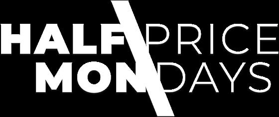 Half-Price Mondays