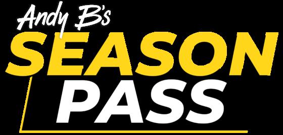 Andy B's Season Pass