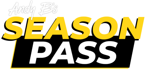 Andy B's Season Pass